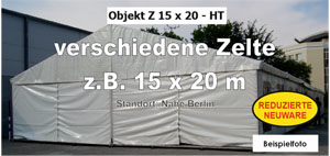 Foto: diverse Zelte z.B. 15x20m NEU